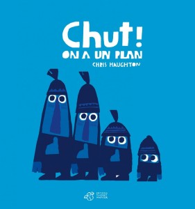 chut-on-a-un-plan-chris-haughton