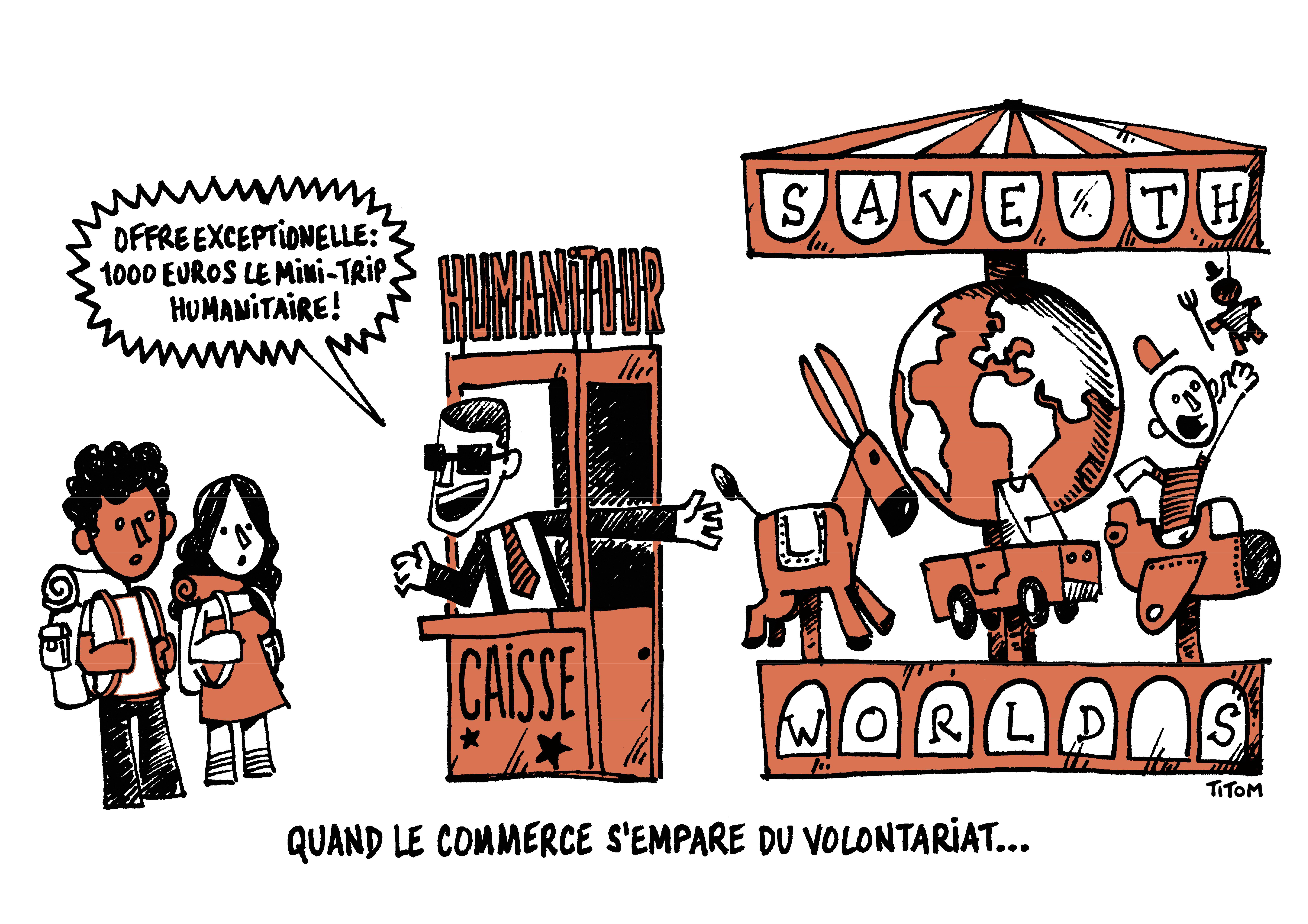 Titom - Quand le commerce s'empare du volontariat - Offre exceptionnelle : 1000 euros ce mini-trip humanitaire !